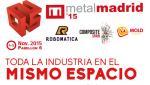 MetalMadrid, 4-5 de noviembre de 2015. Salón del sector industrial. Muestra de Catálogos