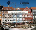 Misión de Tendencias a COPENHAGUE  Dinamarca) - 2019 - PLAZAS COMPLETADAS