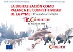 Jornada TICCámaras - La digitalización como palanca de competitividad de la pyme