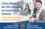 XII Encuentro del Foro de Empresa Familiar de las Cámaras Vascas - Claves de las Empresas Familiares centenarias