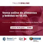 Taller de experiencia online: VENTA ONLINE DE ALIMENTOS Y BEBIDAS EN EE. UU.