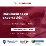 Taller de experiencia online: DOCUMENTOS EN EXPORTACIÓN