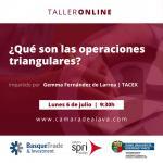 Taller de experiencia online: ¿QUÉ SON LAS OPERACIONES TRIANGULARES?