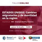 Taller de experiencia online: ESTADOS UNIDOS: Cambios migratorios y de movilidad en la región