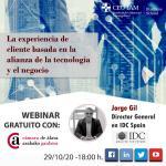 Webinar gratuito: La experiencia de cliente basada en la alianza de la tecnología y el negocio