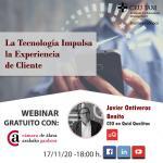 Webinar gratuito: La Tecnología Impulsa la Experiencia de Cliente
