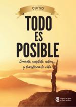 Todo es posible - Conócete, acéptate, actúa y transforma tu vida