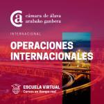 Operaciones Internacionales - ESCUELA VIRTUAL