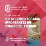 Los documentos más importantes en comercio exterior - ESCUELA VIRTUAL