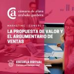 La propuesta de valor y el argumentario de ventas - ESCUELA VIRTUAL