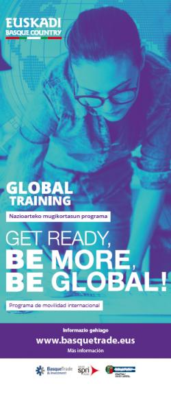 GLOBAL TRAINING Las Cámaras de Comercio Vascas ofrecen 40 becas Global Training para formar a jóvenes vascos en empresas extranjeras